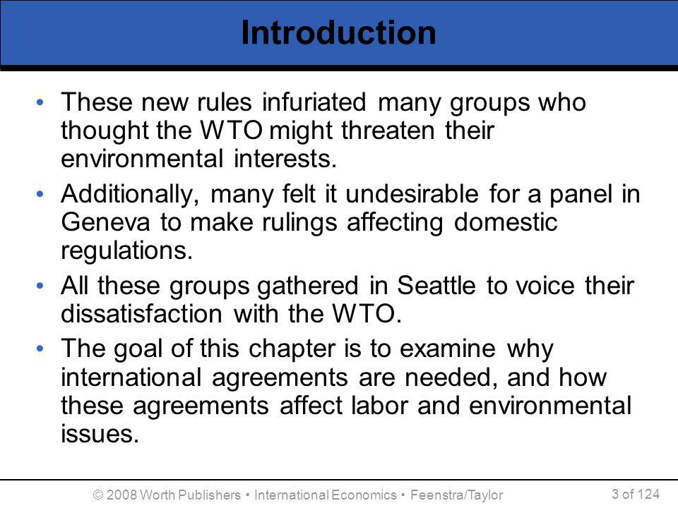 © 2008 Worth Publishers ▪ International Economics ▪ Feenstra/Taylor 54 of 124 International Agreements on the Environment Figure 11.5