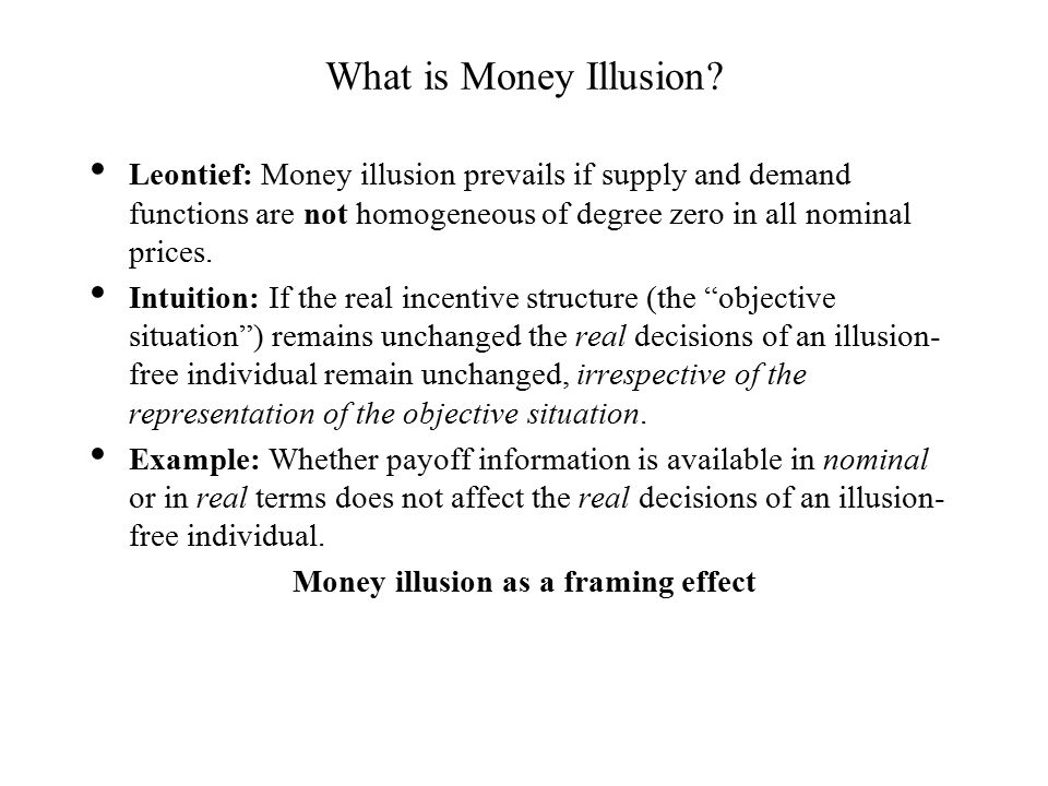 What is Money Illusion.