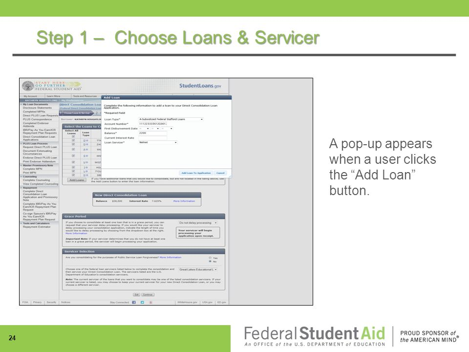 Step 1 – Choose Loans & Servicer 24 A pop-up appears when a user clicks the Add Loan button.