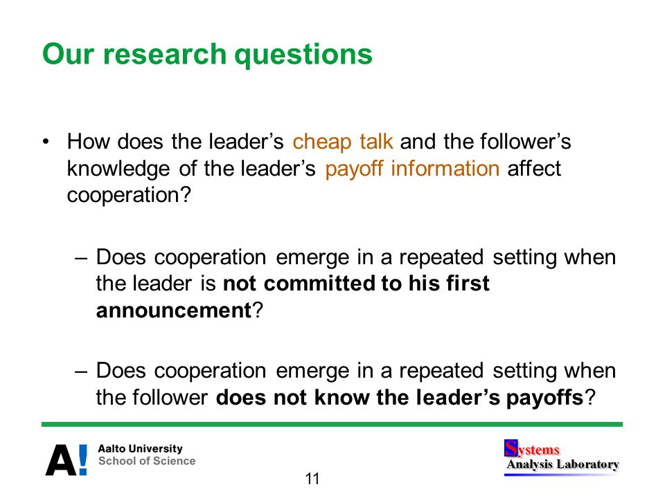 How does the leader's cheap talk and the follower's knowledge of the leader's payoff information affect cooperation.