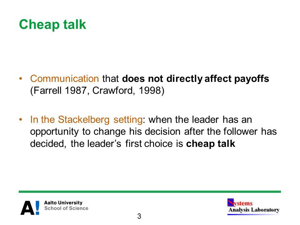The Stackelberg duopoly with leader's cheap talk After the follower's choice, the leader chooses again –Represents a situation where the leader is not committed to produce his first stage quantity In theory the follower should ignore the leader's cheap talk and take the role of the leader 14