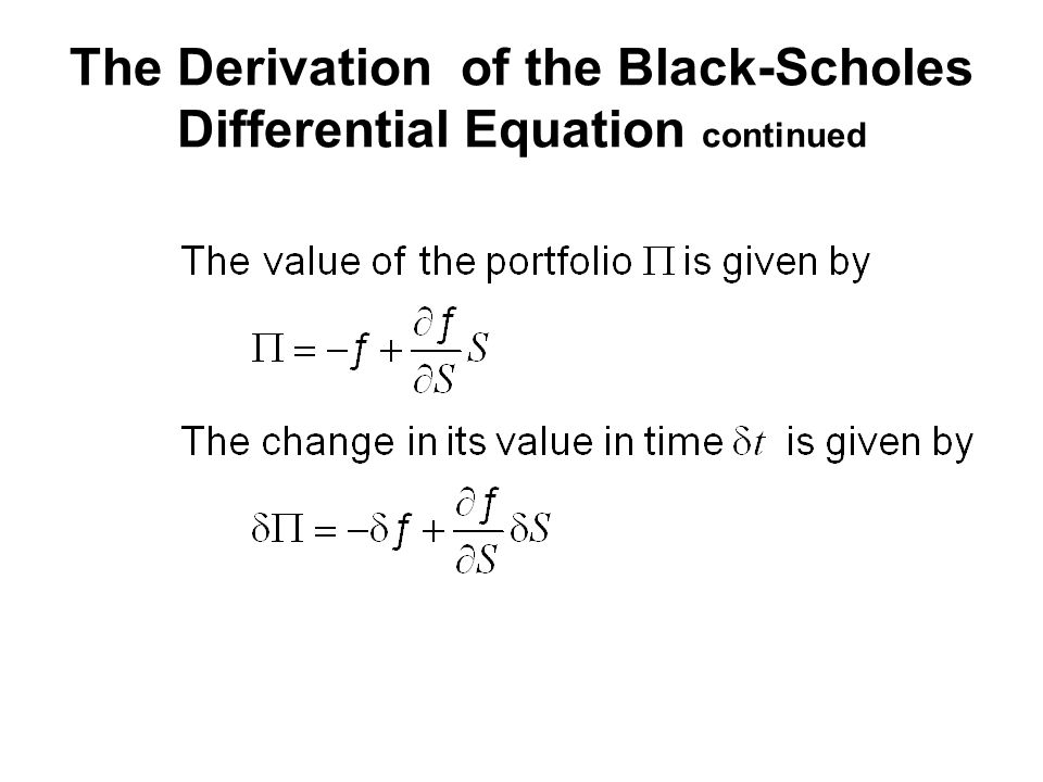 The Derivation of the Black-Scholes Differential Equation continued