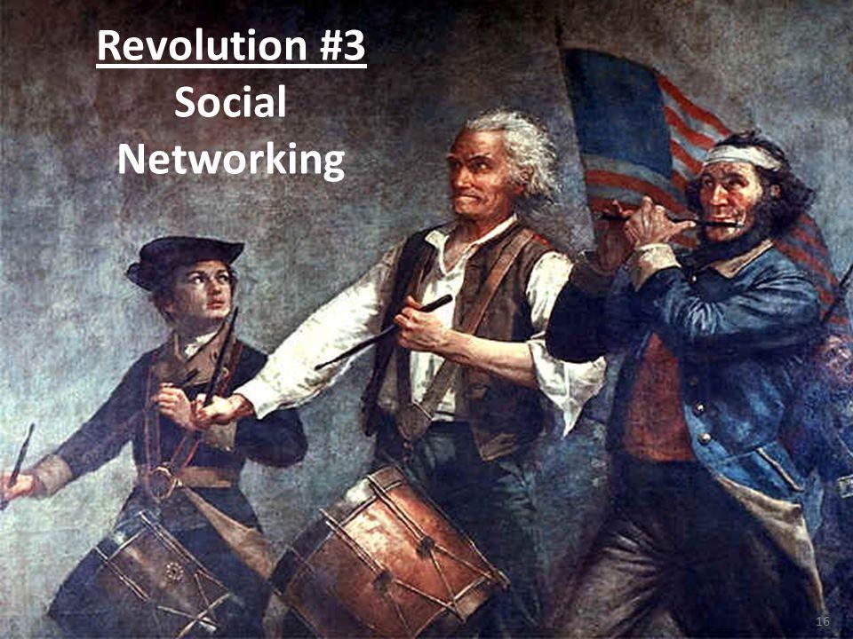 16 Revolution #3 Social Networking