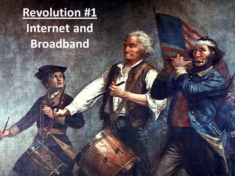 4 Revolution #1 Internet and Broadband
