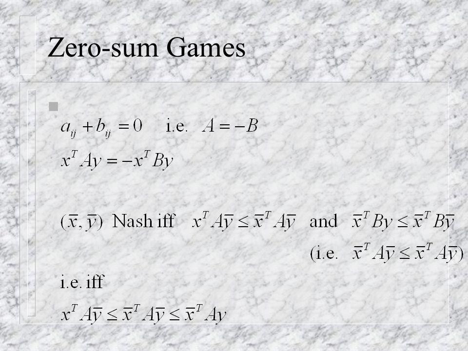 Zero-sum Games n
