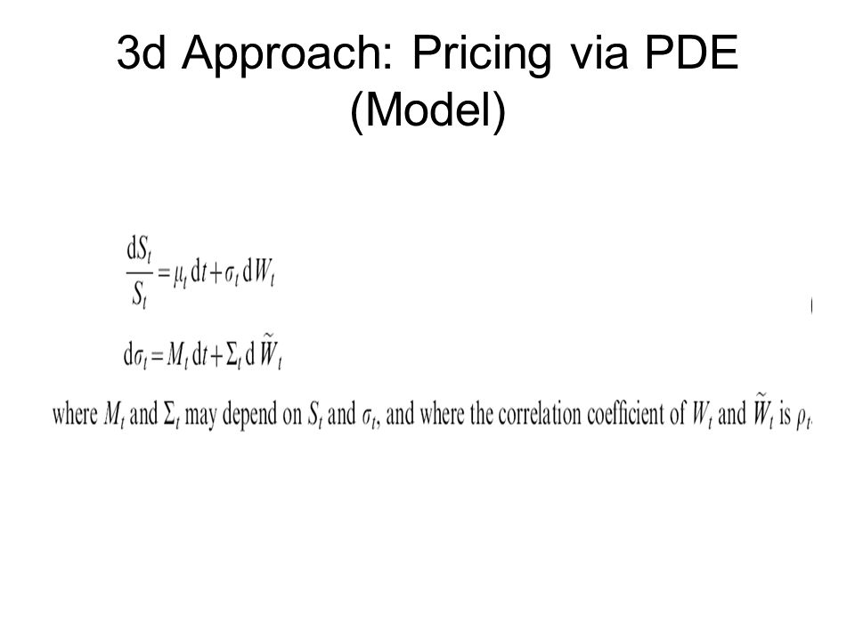 3d Approach: Pricing via PDE (Model)