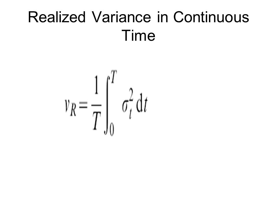 Realized Variance in Continuous Time
