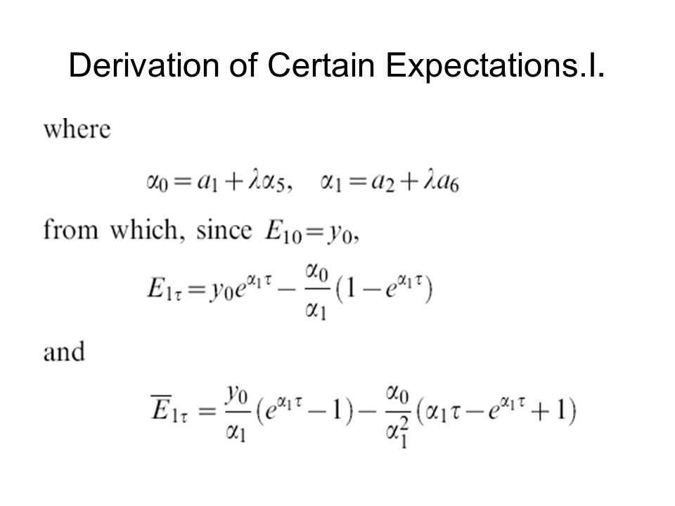 Derivation of Certain Expectations.I.
