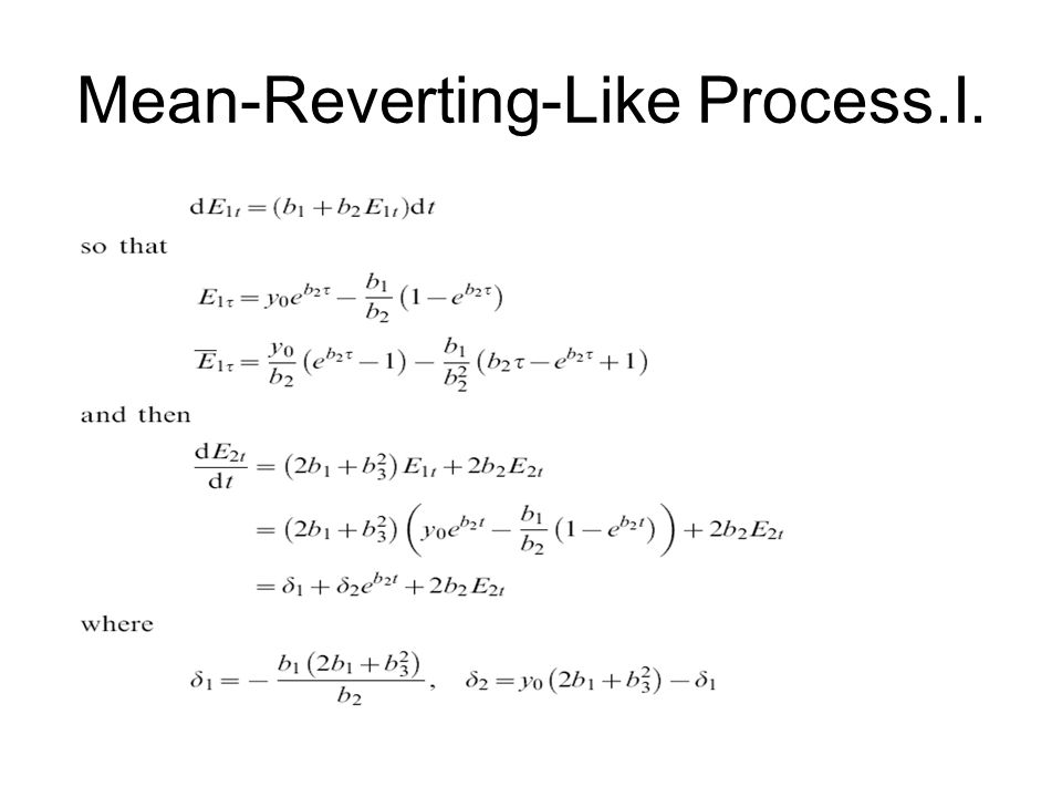 Mean-Reverting-Like Process.I.