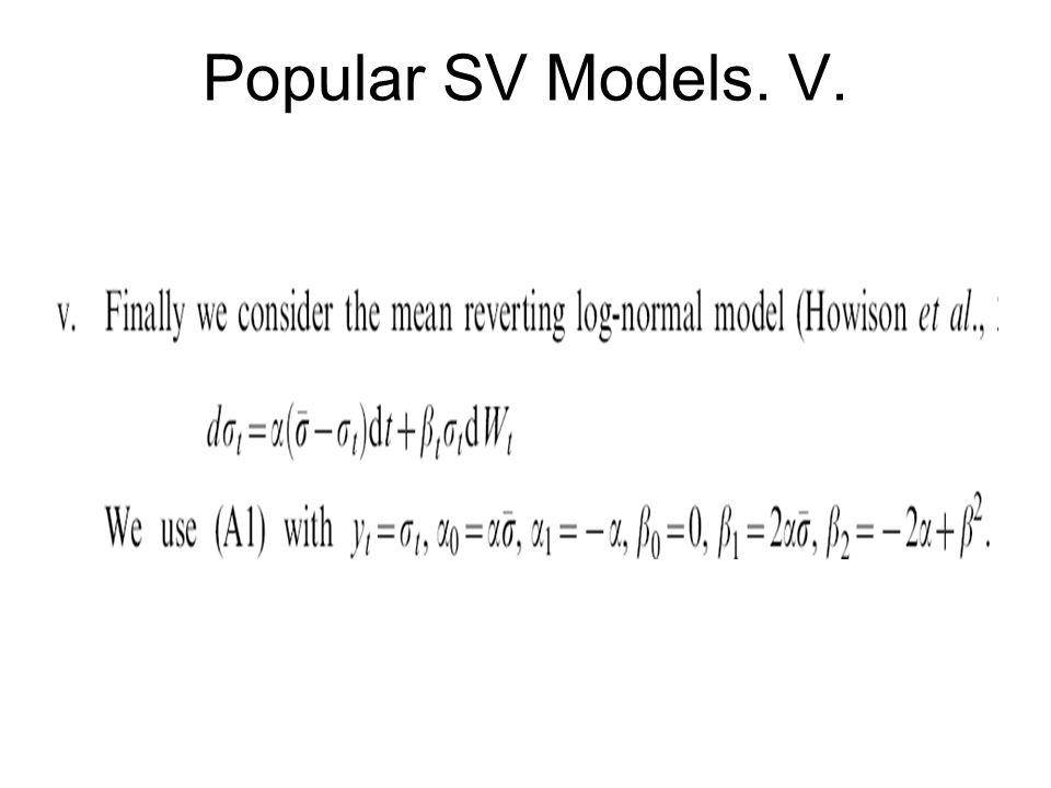 Popular SV Models. V.