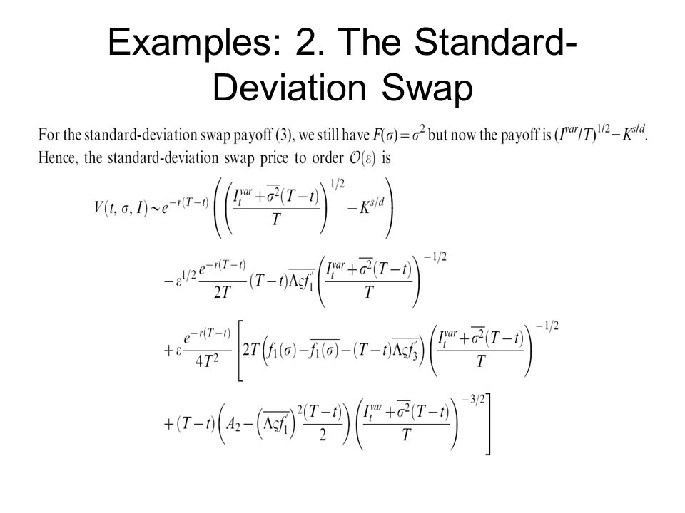 Examples: 2. The Standard- Deviation Swap