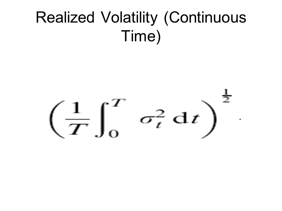 Realized Volatility (Continuous Time)