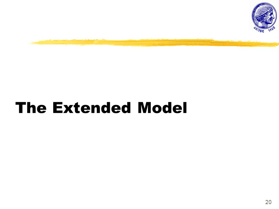 20 The Extended Model