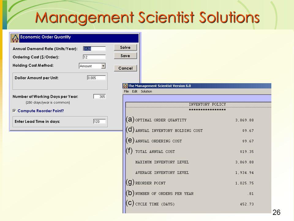 26 Management Scientist Solutions (a) (b) (c) (d) (e) (f) (g)