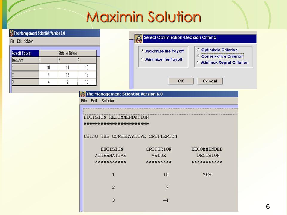 6 Maximin Solution