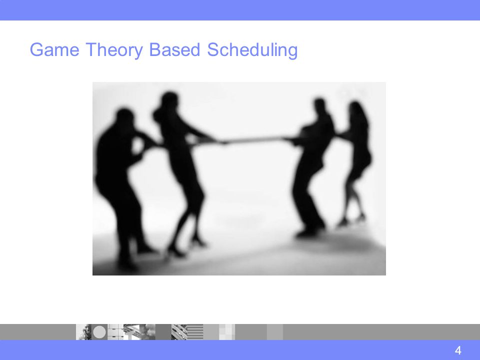 Game Theory Based Scheduling 4