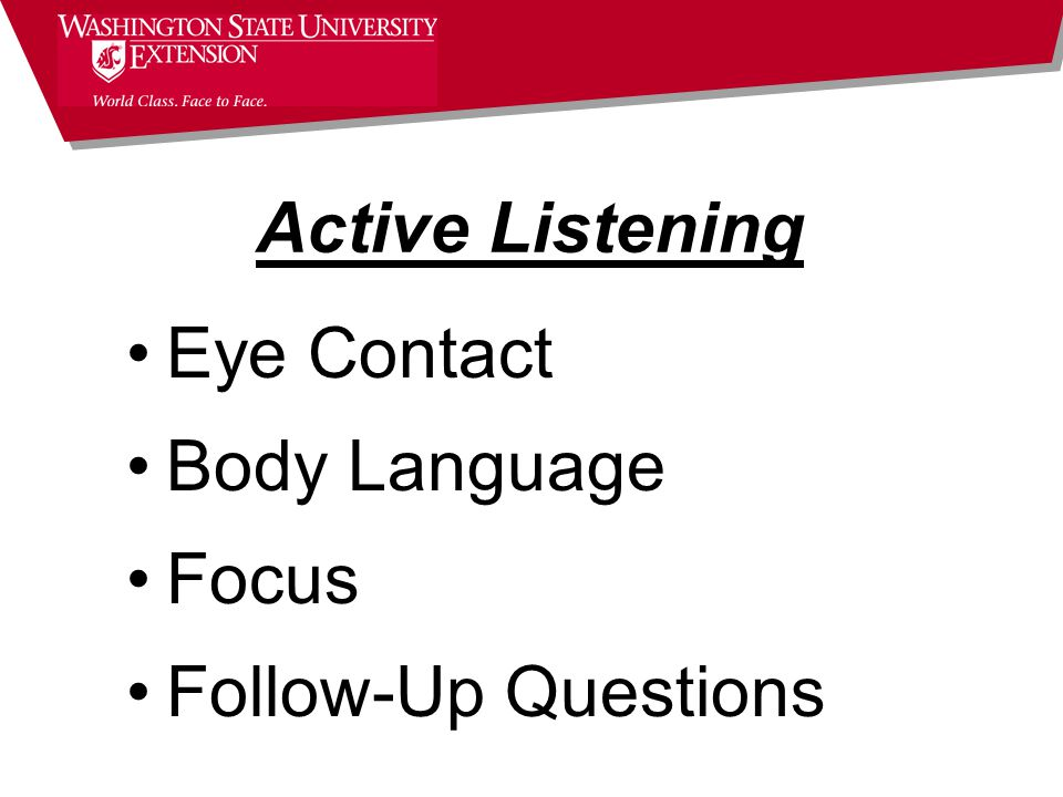 Active Listening Eye Contact Body Language Focus Follow-Up Questions