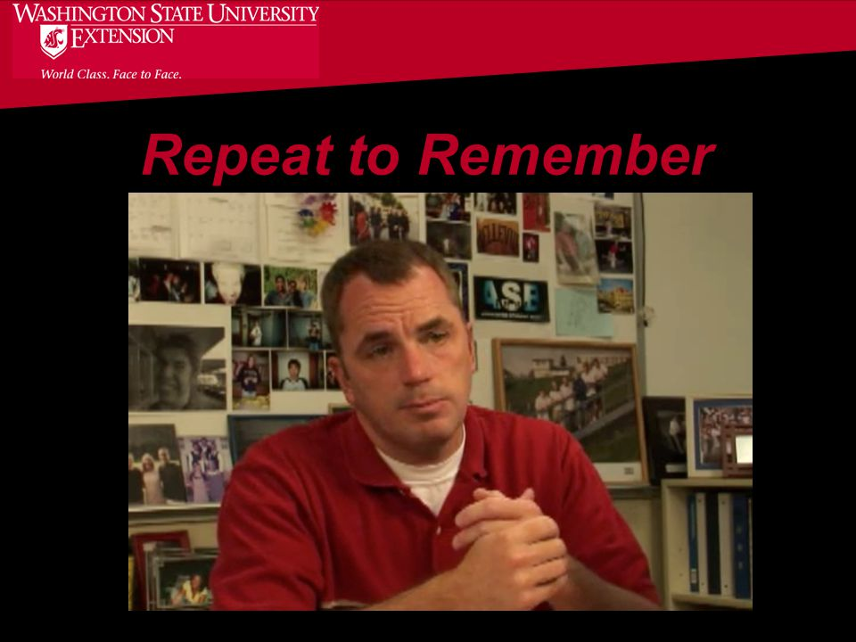 43 Repeat to Remember