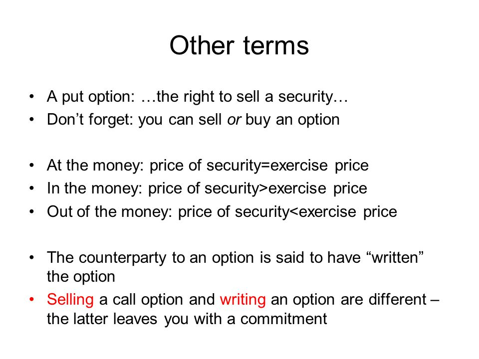Pay-off at maturity/expiry from holding a call option as a function of the stock price Stock price Payoff of call 0 X Payoff from call at expiry