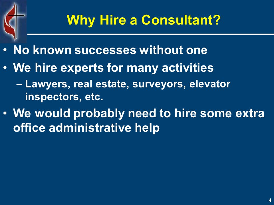 4 Why Hire a Consultant.