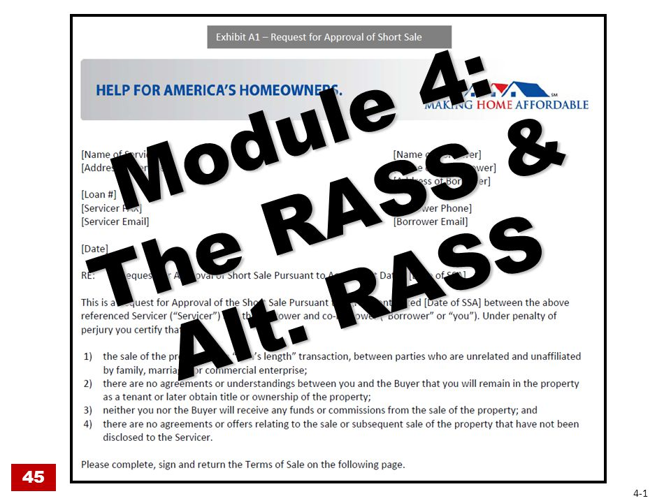 Module 4: The RASS & Alt. RASS 45 4-1