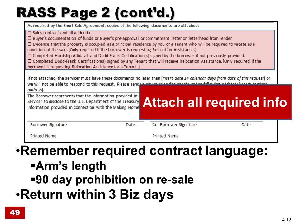 RASS Page 2 (cont'd.) RASS Page 2 (cont'd.) Attach all required info Remember required contract language:  Arm's length  90 day prohibition on re-sale Return within 3 Biz days 49 4-12