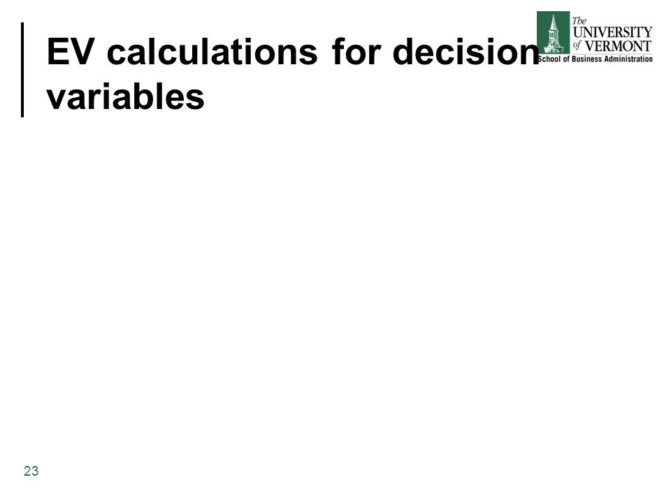 EV calculations for decision variables 23