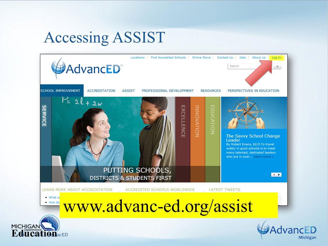 ©2012 AdvancED38 Accessing ASSIST www.advanc-ed.org/assist