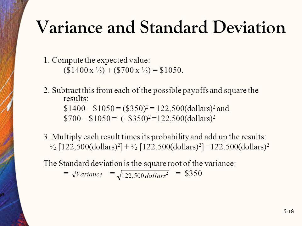 5-18 Variance and Standard Deviation 1.