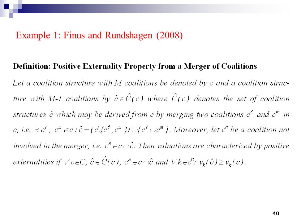40 Example 1: Finus and Rundshagen (2008)
