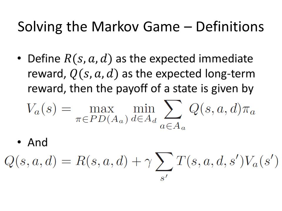 Solving the Markov Game – Definitions