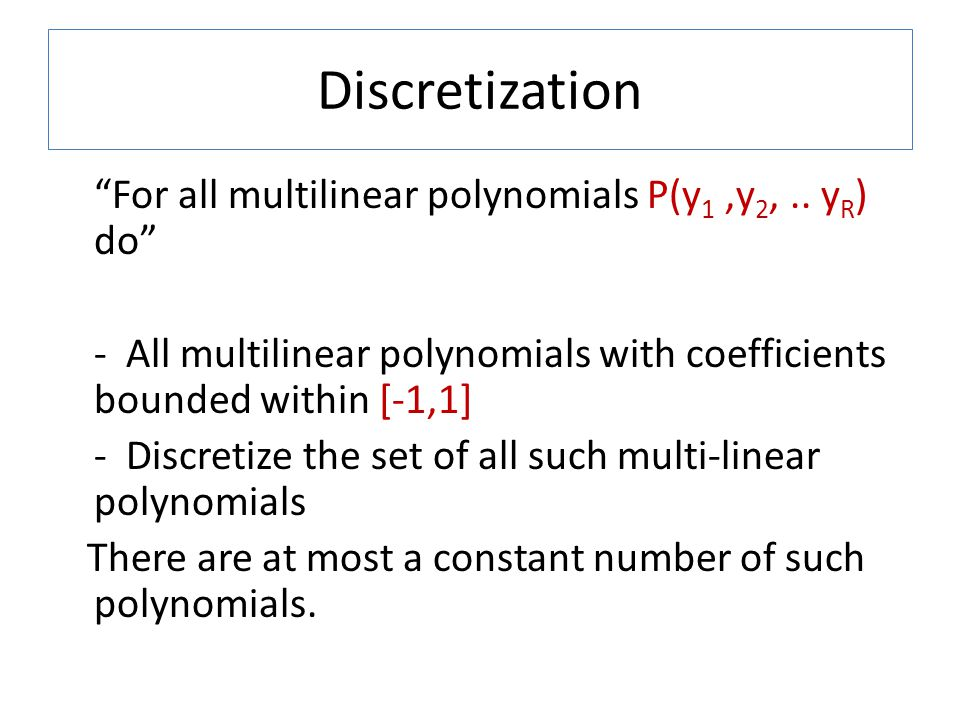 For all multilinear polynomials P(y 1,y 2,..