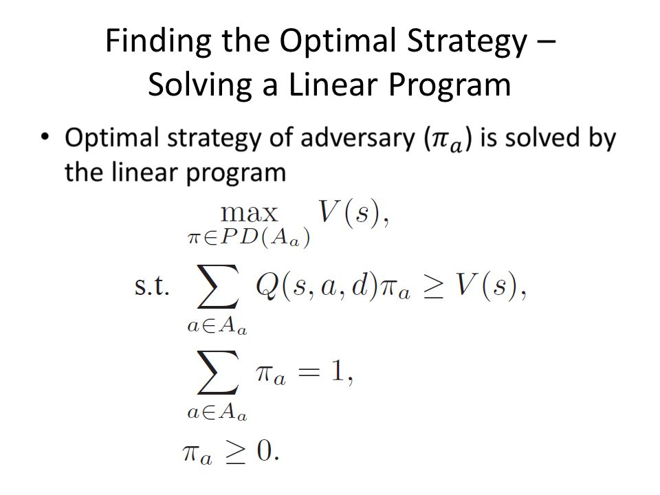 Finding the Optimal Strategy – Solving a Linear Program