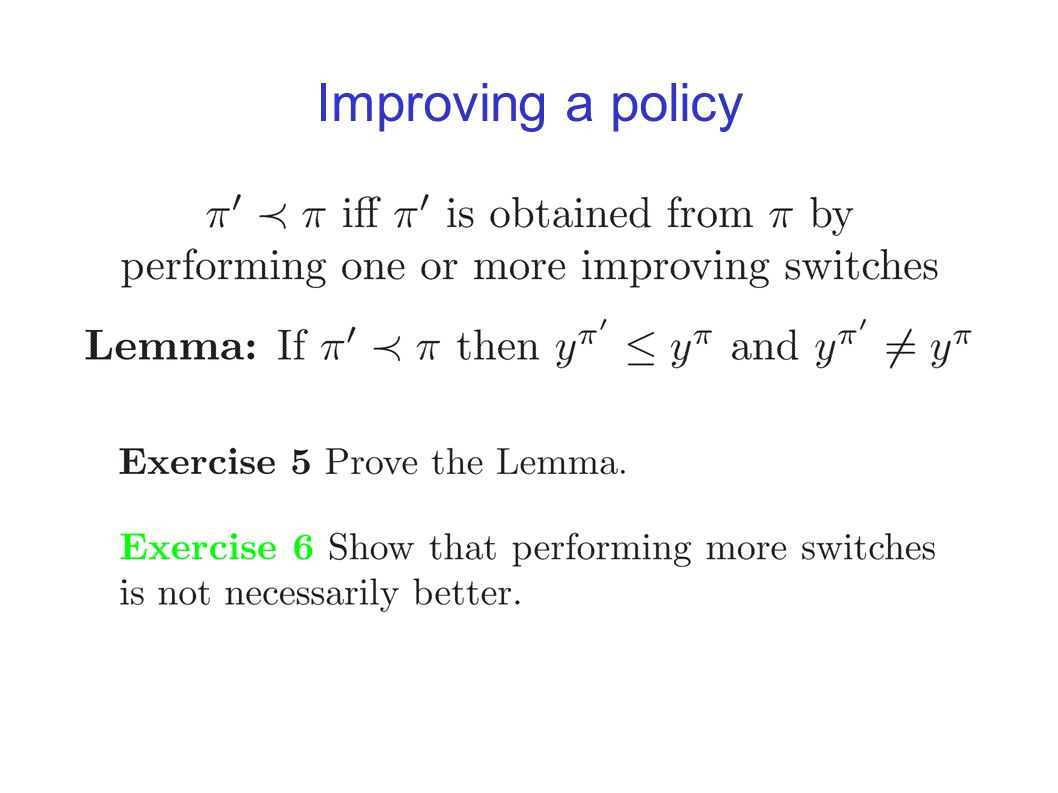 Improving a policy