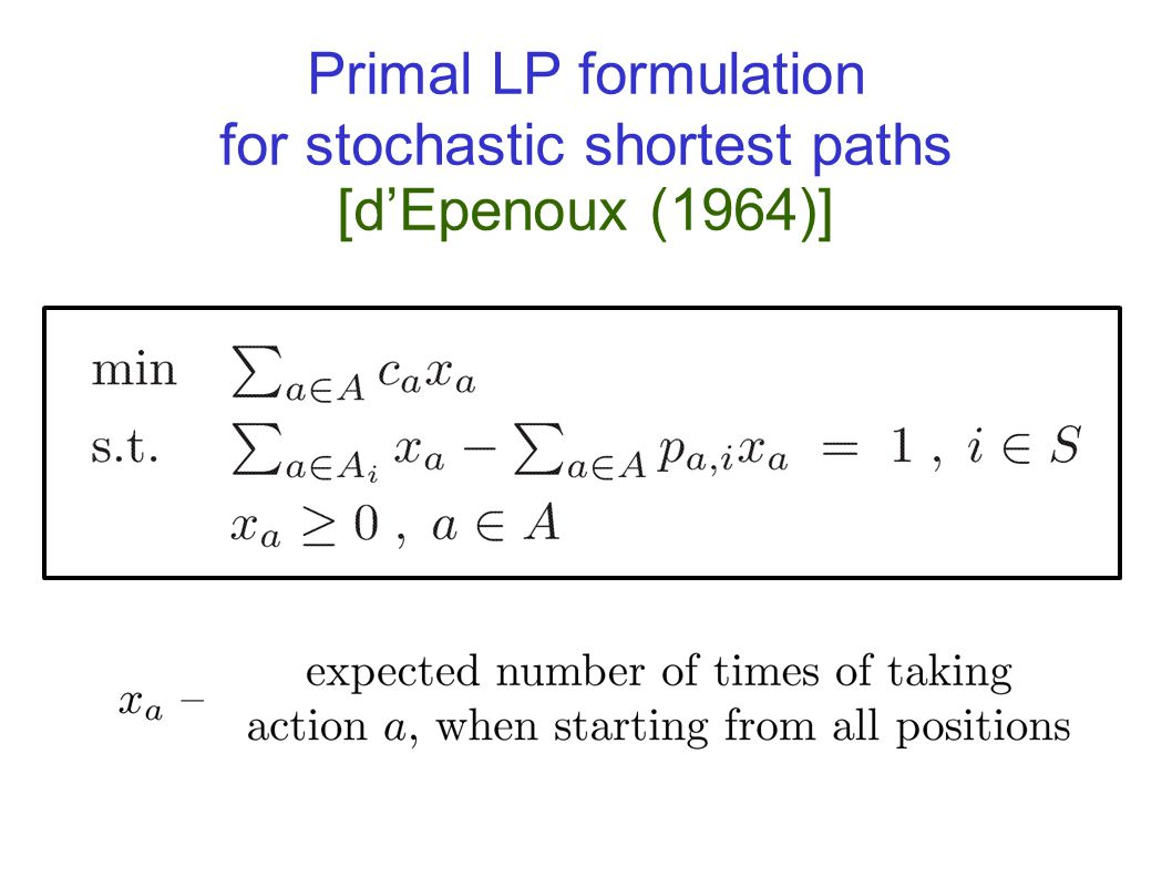 Dual LP formulation for stochastic shortest paths [d'Epenoux (1964)]