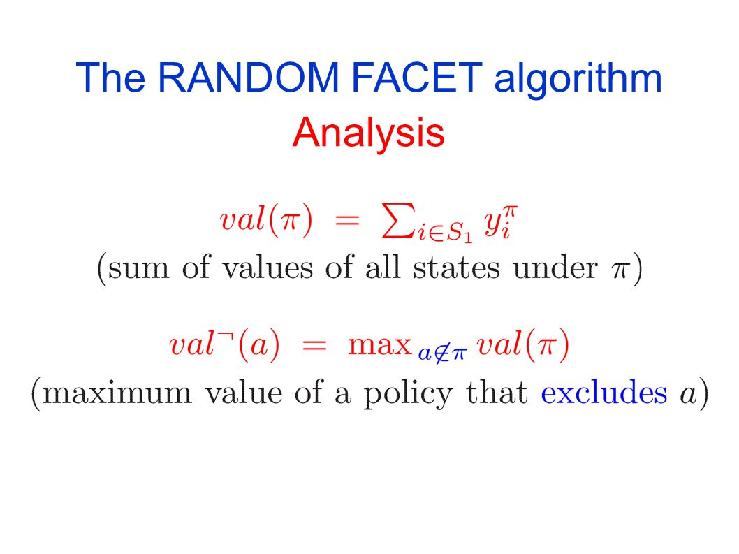 The RANDOM FACET algorithm