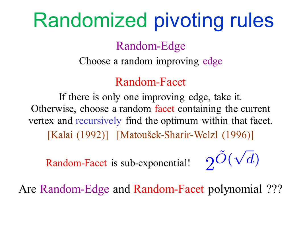 Is there a polynomial pivoting rule.Is the diameter polynomial.