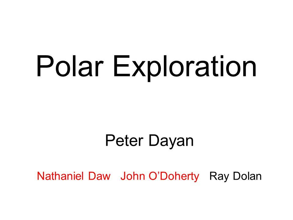 Polar Exploration Peter Dayan Nathaniel Daw John O'Doherty Ray Dolan