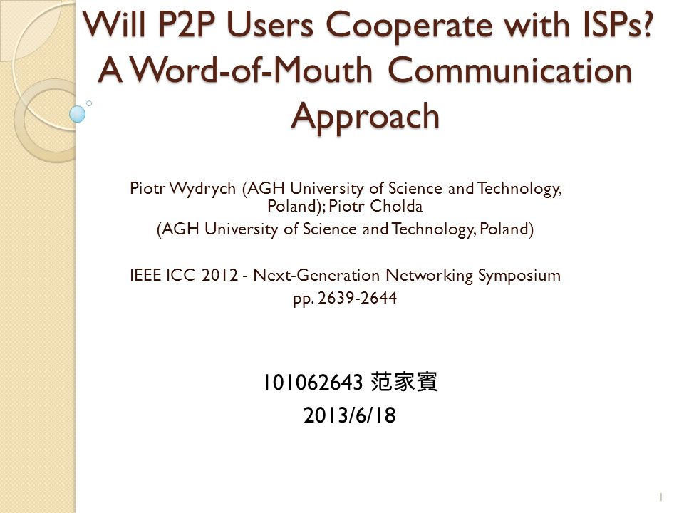 Will P2P Users Cooperate with ISPs.