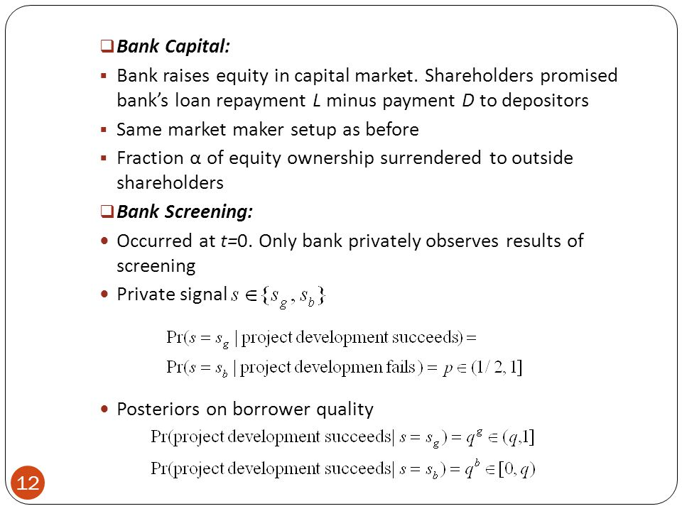  Bank Capital:  Bank raises equity in capital market.