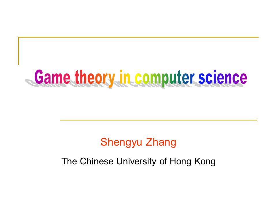 Shengyu Zhang The Chinese University of Hong Kong