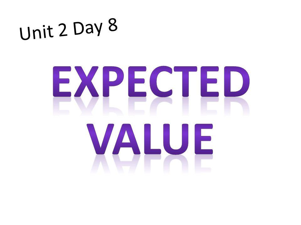 Unit 2 Day 8