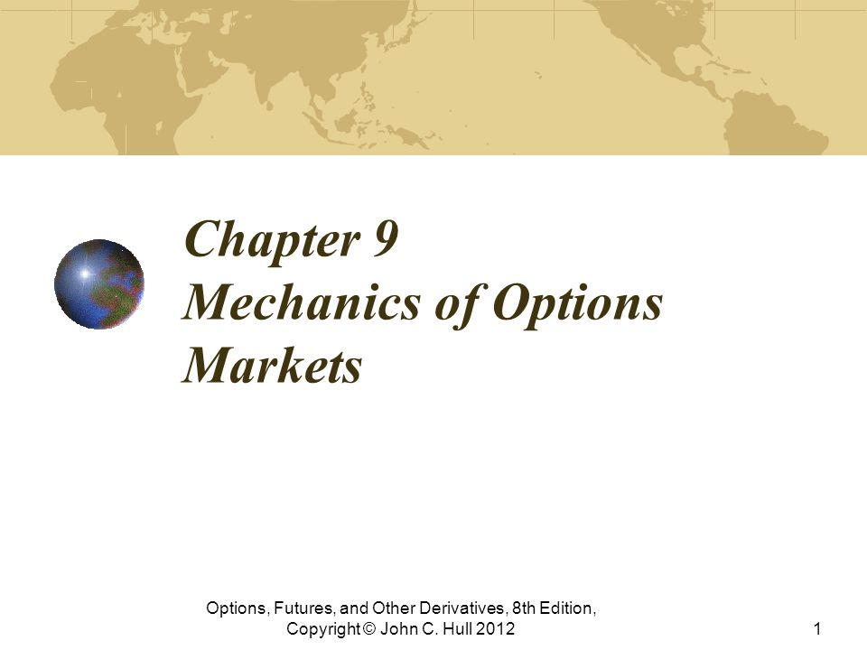 Review of Option Types A call is an option to buy A put is an option to sell A European option can be exercised only at the end of its life An American option can be exercised at any time Options, Futures, and Other Derivatives, 8th Edition, Copyright © John C.