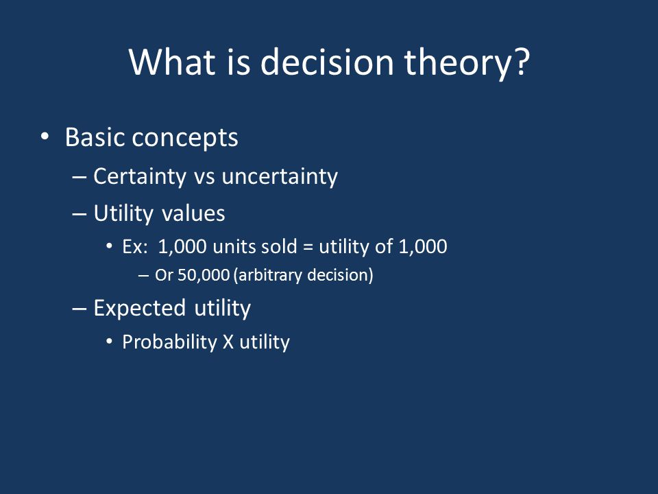 What is decision theory.