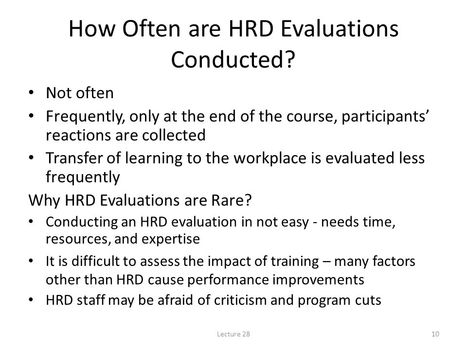 Lecture 2810 How Often are HRD Evaluations Conducted.