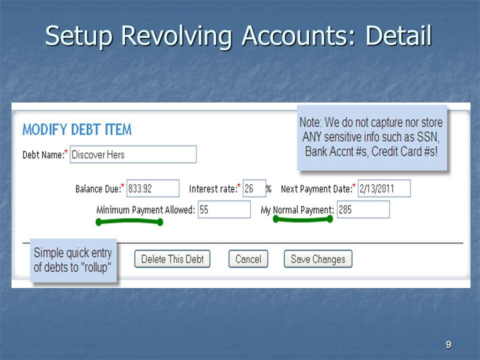 9 Setup Revolving Accounts: Detail