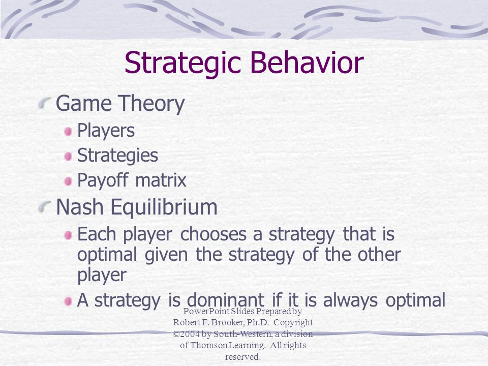Managerial Economics in a Global Economy Strategic Behavior PowerPoint Slides Prepared by Robert F.