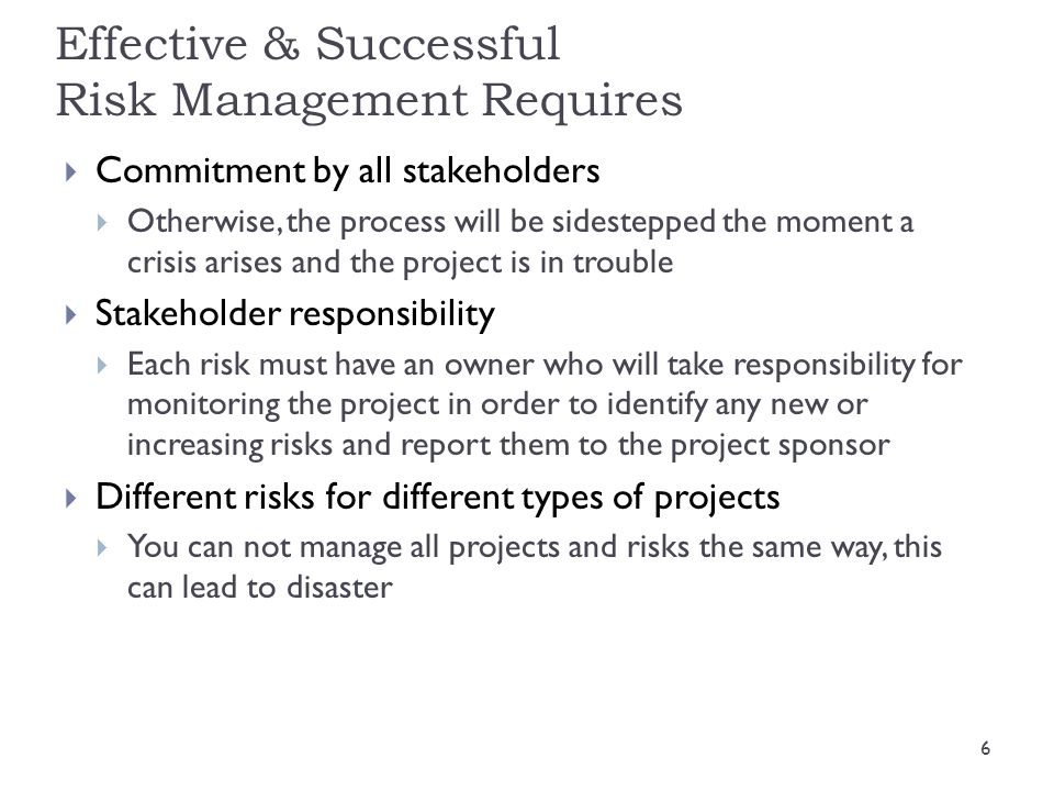 Definitions  Risk  An uncertain event or condition that, if occurs, has a positive or negative effect on the project objectives.