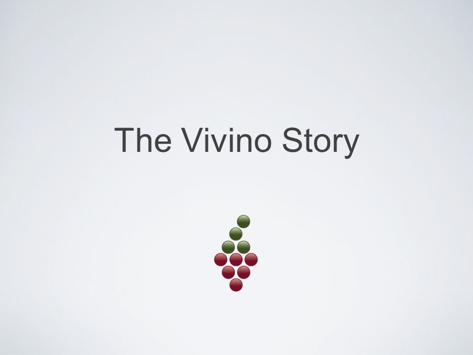 Theis Søndergaard 37 years old Married, 2 kids Journalist by education Co-founded BullGuard, 2002 - 2009 Co-founded Vivino, 2010 - Entrepreneur Product guy theis@vivino.com