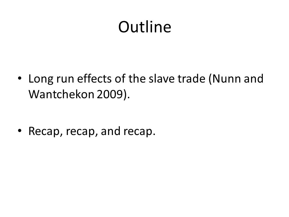 Nunn and Wantchekon (2009) Research question: Did the slave trade cause a persistent culture of mistrust.
